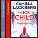 The Ice Child (Patrik Hedstrom and Erica Falck, Book 9) - eAudiobook