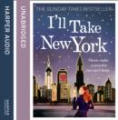 Ia€™LL TAKE NEW YORK - eAudiobook