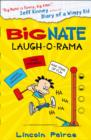 Big Nate: Laugh-O-Rama - Book