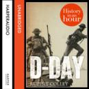 D-Day: History in an Hour - eAudiobook