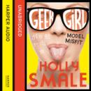 Model Misfit (Geek Girl, Book 2) - eAudiobook