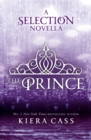 The Prince (The Selection Novellas, Book 1) - eBook
