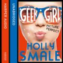 Picture Perfect (Geek Girl, Book 3) - eAudiobook
