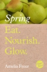 Eat. Nourish. Glow - Spring - eBook