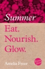 Eat. Nourish. Glow - Summer - eBook