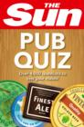 The Sun Pub Quiz: 4000 quiz questions and answers - eBook