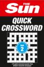 The Sun Quick Crossword Book 2 : 175 Quick Crossword Puzzles from Britain's Favourite Newspaper - Book