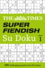 The Times Super Fiendish Su Doku Book 1 : 200 Challenging Puzzles from the Times - Book
