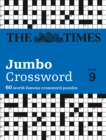 The Times 2 Jumbo Crossword Book 9 : 60 World-Famous Crossword Puzzles from the Times2 - Book