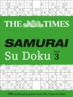 The Times Samurai Su Doku 3 : 100 Challenging Puzzles from the Times - Book