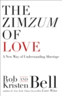 The ZimZum of Love : A New Way of Understanding Marriage - Book