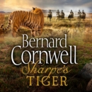 Sharpea€™s Tiger: The Siege of Seringapatam, 1799 (The Sharpe Series, Book 1) - eAudiobook