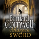 Sharpea€™s Sword: The Salamanca Campaign, June and July 1812 (The Sharpe Series, Book 14) - eAudiobook