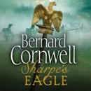Sharpea€™s Eagle: The Talavera Campaign, July 1809 (The Sharpe Series, Book 8) - eAudiobook
