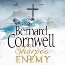 Sharpea€™s Enemy: The Defence of Portugal, Christmas 1812 (The Sharpe Series, Book 15) - eAudiobook