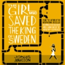 The Girl Who Saved the King of Sweden - eAudiobook