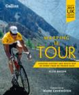 Mapping Le Tour: The unofficial history of all 100 Tour de France races - eBook