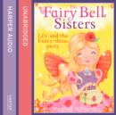 The Fairy Bell Sisters: Lily and the Fancy-dress Party - eAudiobook