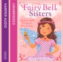 The Fairy Bell Sisters: Hearts and Flowers for Clara - eAudiobook