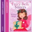 The Fairy Bell Sisters: Winter Magic - eAudiobook