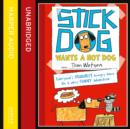 Stick Dog Wants a Hot Dog - eAudiobook