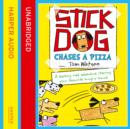 Stick Dog Chases a Pizza - eAudiobook