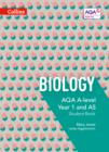 AQA A Level Biology Year 1 and AS Student Book - Book