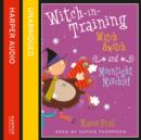 Witch Switch / Moonlight Mischief - eAudiobook