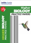 Higher Biology Practice Papers : Prelim Papers for Sqa Exam Revision - Book