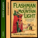 Flashman and the Mountain of Light - eAudiobook