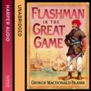 Flashman in the Great Game - eAudiobook