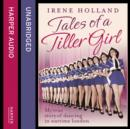 Tales of a Tiller Girl - eAudiobook