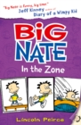 Big Nate in the Zone (Big Nate, Book 6) - eBook