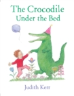 The Crocodile Under the Bed - eBook