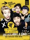 5 Seconds of Summer: Hey, Let's Make a Band! - eBook