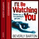 I'll Be Watching You - eAudiobook