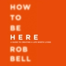 How To Be Here - eAudiobook