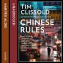 Chinese Rules : Mao'S Dog, Deng's Cat, and Five Timeless Lessons for Understanding China - eAudiobook