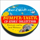 The World of David Walliams: Bumper-tastic CD Story Collection - Book