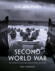 The Times Second World War : The History of the Global Conflict from 1939 to 1945 - Book