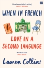 When in French : Love in a Second Language - Book