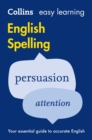 Easy Learning English Spelling : Your Essential Guide to Accurate English - Book