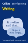 Easy Learning Writing : Your Essential Guide to Accurate English - Book