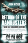 Return of the Dambusters : What 617 Squadron Did Next - Book
