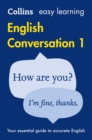 Easy Learning English Conversation Book 1 : Your Essential Guide to Accurate English - Book