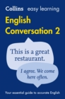 Easy Learning English Conversation Book 2 : Your Essential Guide to Accurate English - Book