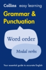 Easy Learning Grammar and Punctuation : Your Essential Guide to Accurate English - Book