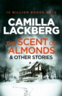 The Scent of Almonds and Other Stories - eBook