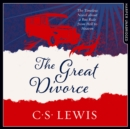 The Great Divorce (C. S. Lewis Signature Classic) - eAudiobook