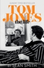 Tom Jones - The Life - eBook
